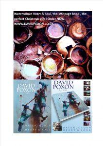 IWM,David Poxon, International Watercolour Masters. Watercolor Master, New book, presents, Heart & Soul. Ma, wa, im, Im DavidPoxon new book here