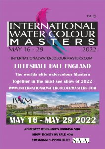 #IWM2022, InternationalWatercolour Masters, Lilleshall Hall, Worlds best watercolour artists, Masters of Watercolor, Masters Alliance at Lilleshall, The must see exhibition. Shropshire